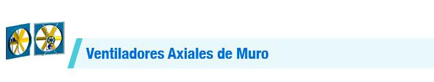 Ventiladores-Axiales-de-Muro