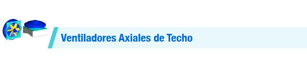 Ventiladores-Axiales-de-Techo