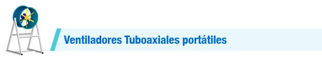 Ventiladores-Tuboaxiales-portátiles