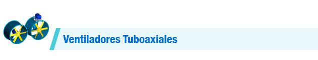 Ventiladores-Tuboaxiales